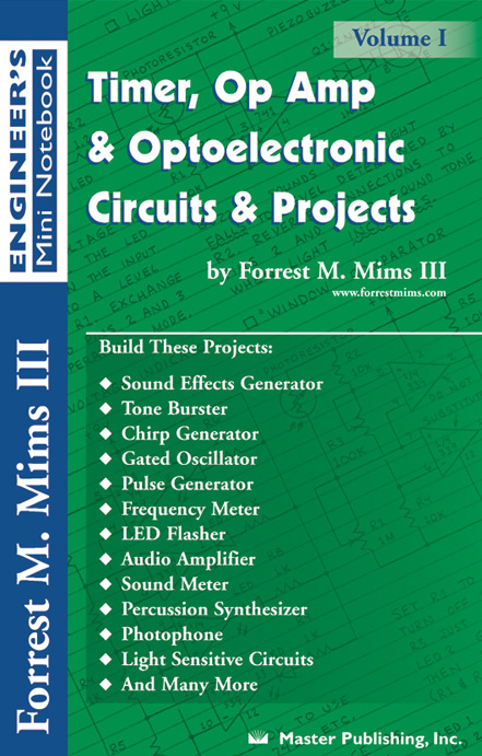 Timer, Op Amp, and Optoelectronic Circuits & Projects by Forrest M Mims